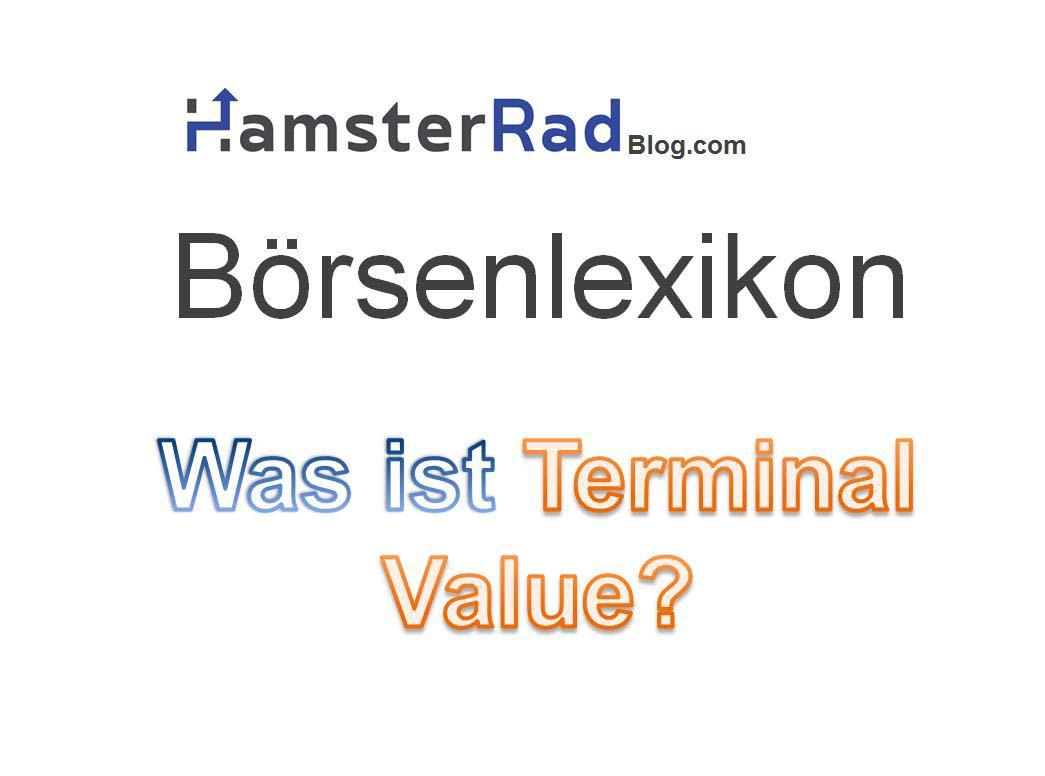 b rsenlexikon terminal value deutsch restwert erkl rt. Black Bedroom Furniture Sets. Home Design Ideas