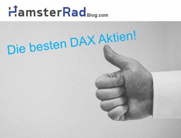 Die besten DAX Aktien in der Auswertung. Welche Aktien sind besonders hochwertig und welche sind besonders schlecht. Ich habe alle DAX Aktien durchleuchtet und die besten Aktien aufgelistet